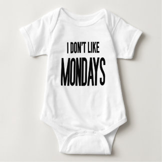I don't like Mondays Shirt