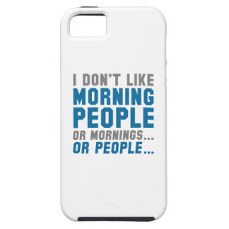 I Don't Like Morning People iPhone SE/5/5s Case