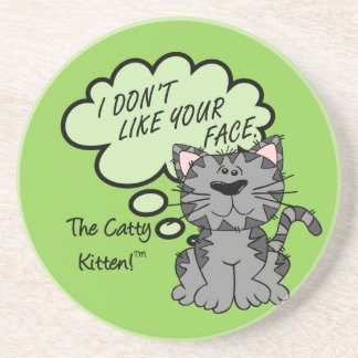 I don't like the look of or on your face sandstone coaster
