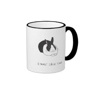 I dont like you ringer coffee mug