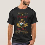 I Dont Live In India But India Will Always Live In T-Shirt