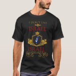 I Dont Live In Israel But Israel Will Always Live T-Shirt