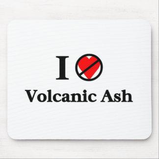 I don't love Volcanic ash Mousepads