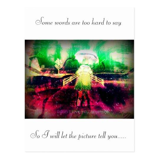 *I Dont Love You Anymore*.jsj Postcard