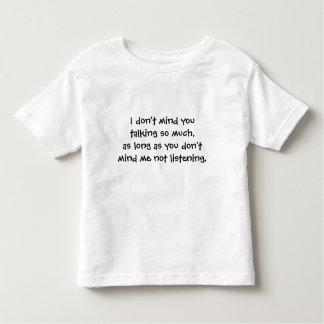 I Don't Mind Toddler T-shirt
