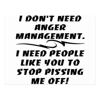 I Don't Need Anger Management I Need Postcard