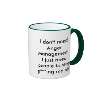 I don't need Anger Management. Ringer Mug