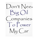 I Don't Need Big Oil Companies To Power My Car Flyers