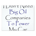 I Don't Need Big Oil Companies To Power My Car Personalized Announcement