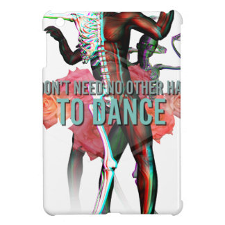 I Don't Need No Other Side Skull Skeleton iPad Mini Cover