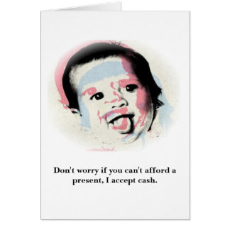 I don't need presents. card