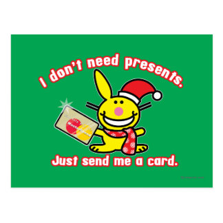 I Don't Need Presents Post Card