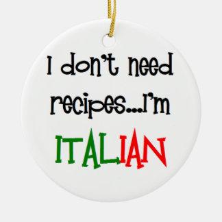 i don't need recipes, i'm italian ceramic ornament