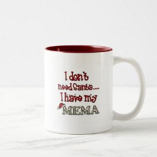 I don't need Santa, I have my Mema Two-Tone Coffee Mug