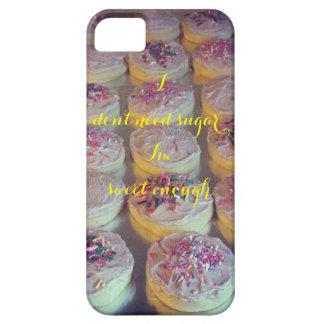 I Don't Need Sugar, I'm Sweet Enough Phone Case