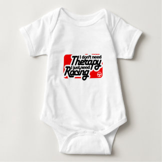 I don't need Therapy I just need Racing Baby Bodysuit
