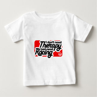 I don't need Therapy I just need Racing Shirt