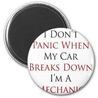 I Don't Panic When My Car Breaks Downs I'm A Mecha Fridge Magnets