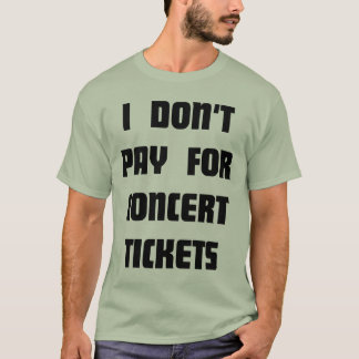 I don't Pay T-Shirt