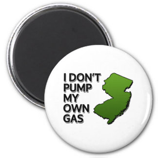 I don't pump my own gas 2 inch round magnet