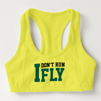 I don't run I fly inspitational woman's top design