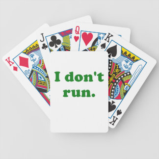 I Dont Run Bicycle Card Deck