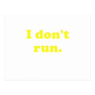 I Dont Run Postcard