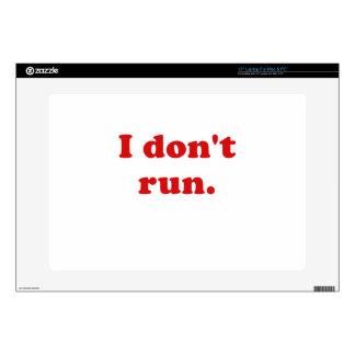 """I Dont Run Skins For 15"""" Laptops"""