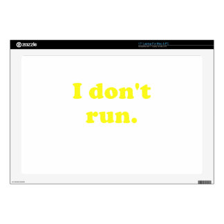 I Dont Run Laptop Decal
