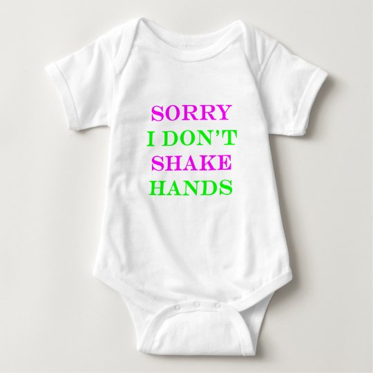 I Don't Shake Hands 2 Baby Bodysuit