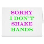 I Don't Shake Hands 2 Card