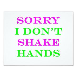 "I Don't Shake Hands 2 4.25"" X 5.5"" Invitation Card"