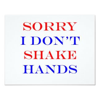 I Don't Shake Hands Card