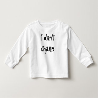 i don't share toddler t-shirt