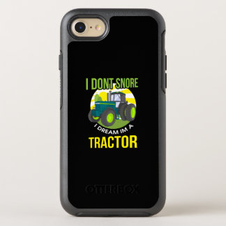 I Don't Snore, I Dream I'm A Tractor OtterBox Symmetry iPhone 8/7 Case
