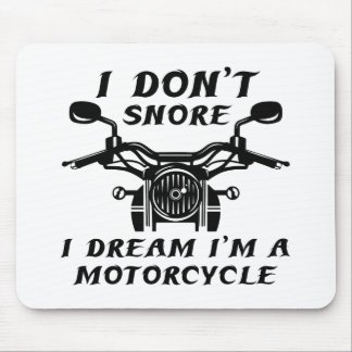 I Don't Snore Mouse Pad