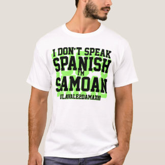 I Don't Speak Spanish T-Shirt