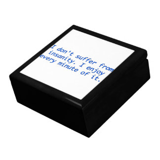 I don't suffer from insanity. gift box
