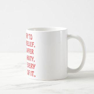 I Don't Suffer From Insanity I Enjoy Every Minute Coffee Mug