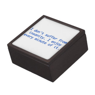 I don't suffer from insanity. premium gift box