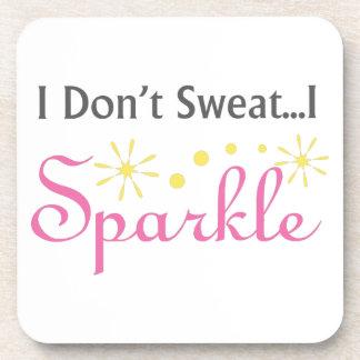 I Dont Sweat I Sparkle Coaster