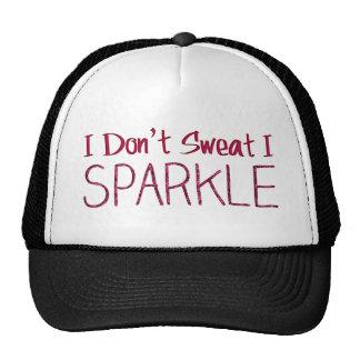 I Don't Sweat I Sparkle Trucker Hat