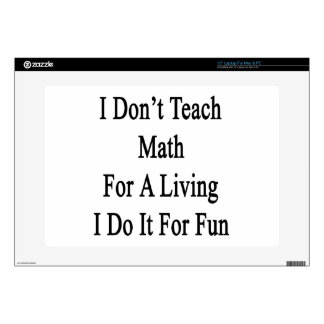 I Don't Teach Math For A Living I Do It For Fun Decal For Laptop