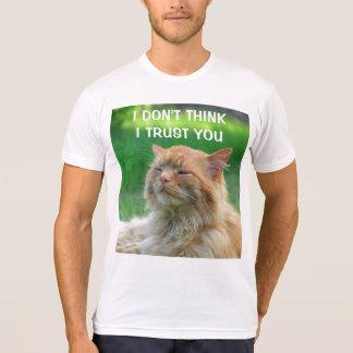 I Don't Think I Trust You Orange Kitty T-shirts