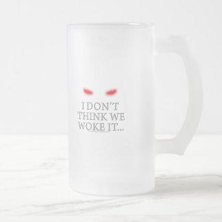I Don't Think We Woke it... Coffee Mug