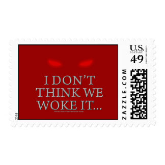 I Don't Think We Woke it... Stamps
