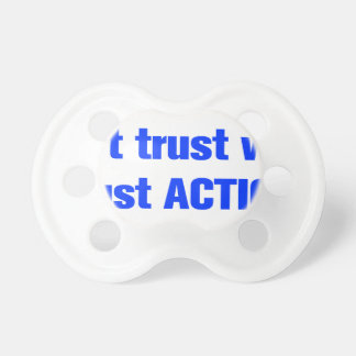 I-dont-trust-words-ak-blue.png Pacifiers