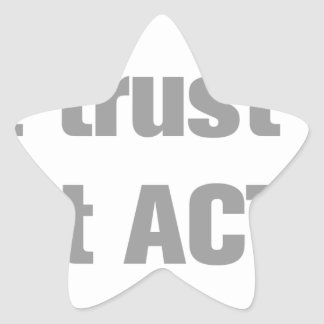 I-dont-trust-words-ak-gray.png Star Sticker