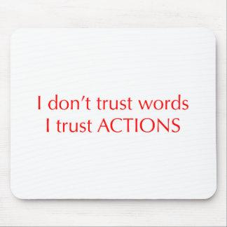 I-dont-trust-words-opt-red.png Alfombrilla De Ratones