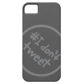 #I don't tweet iPhone SE/5/5s Case